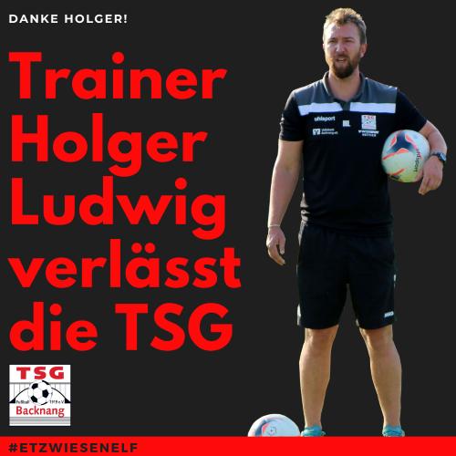 Holger Ludwig verlässt die TSG zum Saisonende!